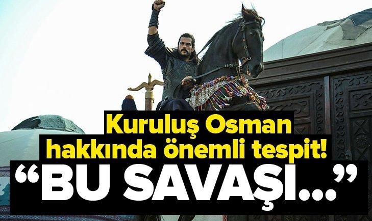 KURULUŞ OSMAN HAKKINDA ÖNEMLİ TESPİT! BU SAVAŞI...