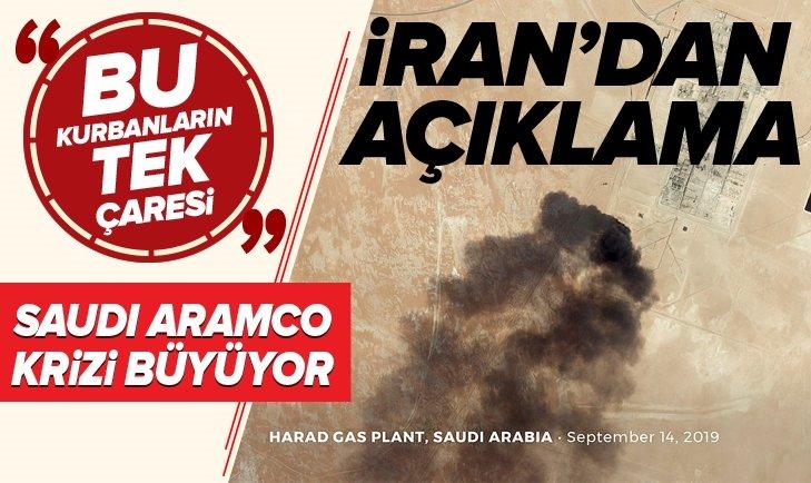 İRAN'DAN SAUDİ ARAMCO SALDIRISI HAKKINDA FLAŞ SÖZLER