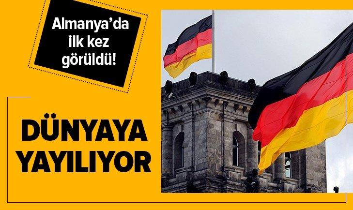 ALMANYA'DA İLK KEZ GÖRÜLDÜ! DÜNYAYA YAYILIYOR...