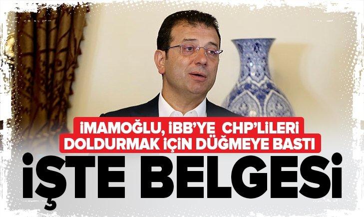 CHP'NİN İBB'DE KADROLAŞMA BELGESİ ORTAYA ÇIKTI