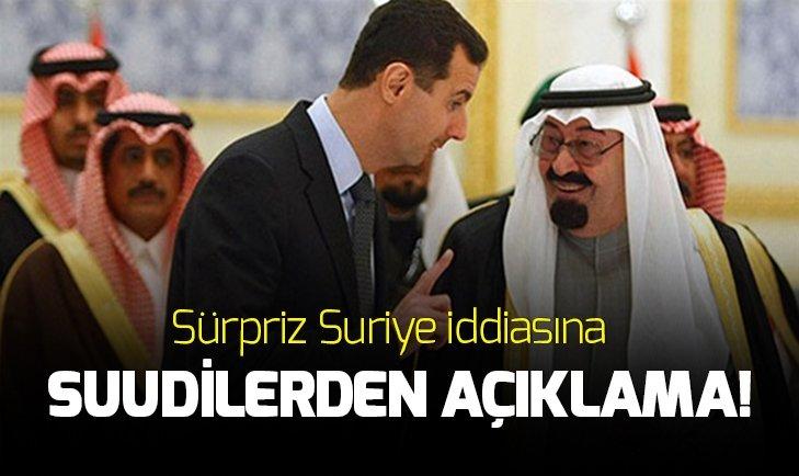 Suudi Arabistan'dan Suriye açıklaması: Yalan!
