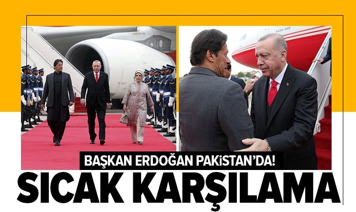 Başkan Erdoğan Pakistan'da!