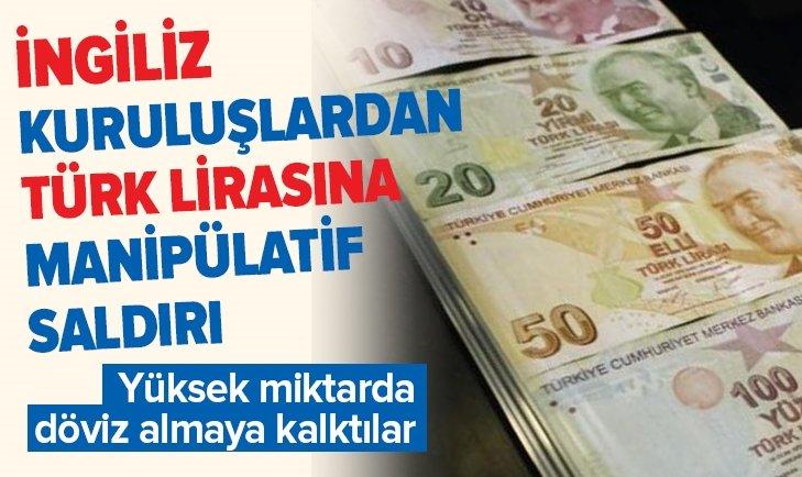 Londra merkezli finansal kuruluşlar bir kez daha Türk lirasına saldırdı