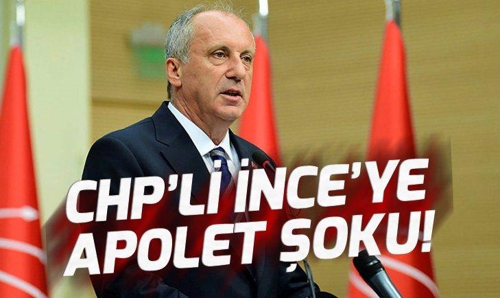 CHP'Lİ MUHARREM İNCE'YE APOLET ŞOKU