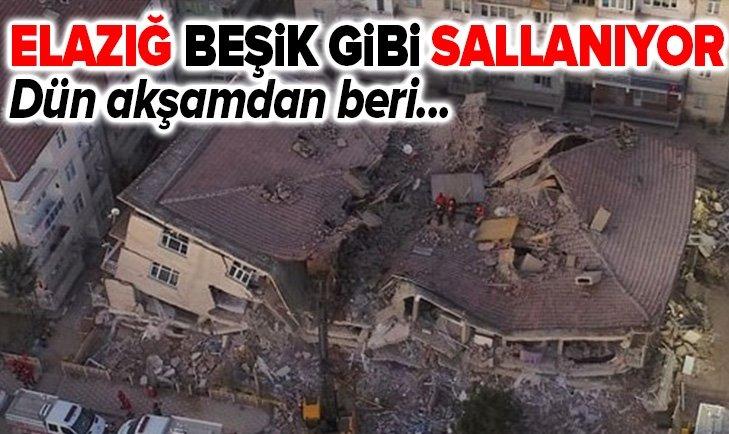 ELAZIĞ BEŞİK GİBİ SALLANIYOR!