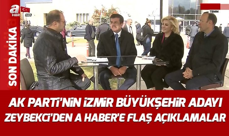 AK Parti'nin İzmir Büyükşehir adayı Nihat Zeybekci, A Haber'e konuştu