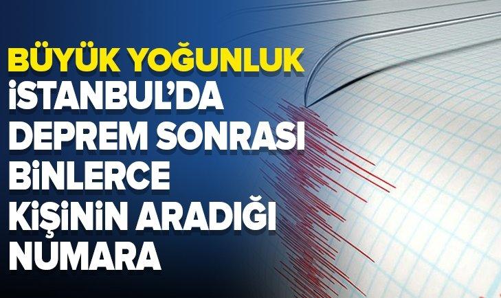 İSTANBUL'DA DEPREM SONRASI BİNLERCE KİŞİ ALO 181 ÇAĞRI MERKEZİ'Nİ ARADI