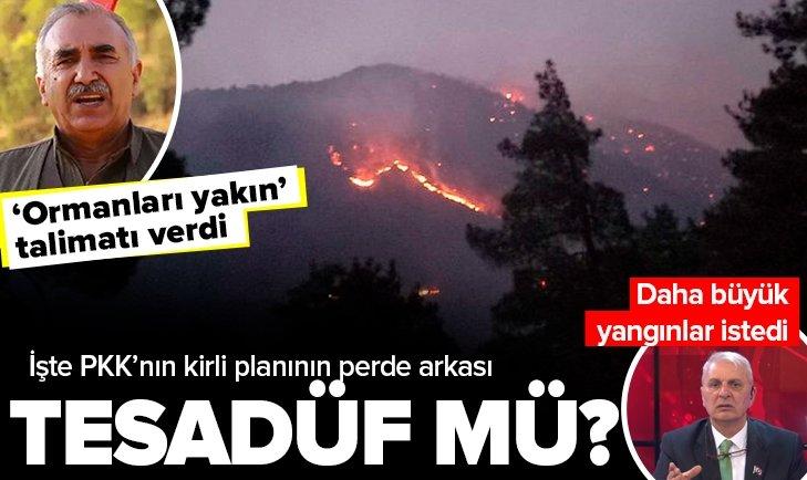 Yangınların arkasında 'ormanları yakın' emri veren PKK elebaşı Murat Karayılan mı var? Can Ataklı'nın sözleri tesadüf mü?