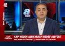 CHP ve İyi Parti Berat Albayrak'ı neden hedef alıyor? Zafer Şahin'den A Haber'de flaş sözler