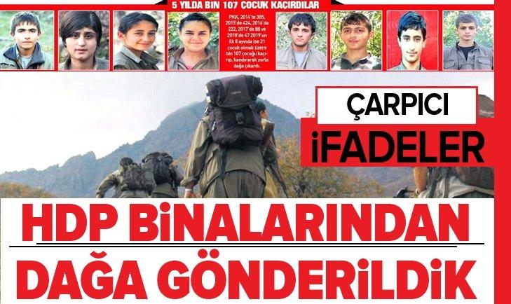 HDP binalarından dağa gönderildik