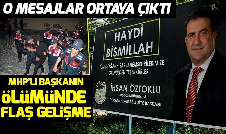MHP'Lİ İHSAN ÖZTOKLU'NUN ÖLÜMÜNDE FLAŞ GELİŞME!