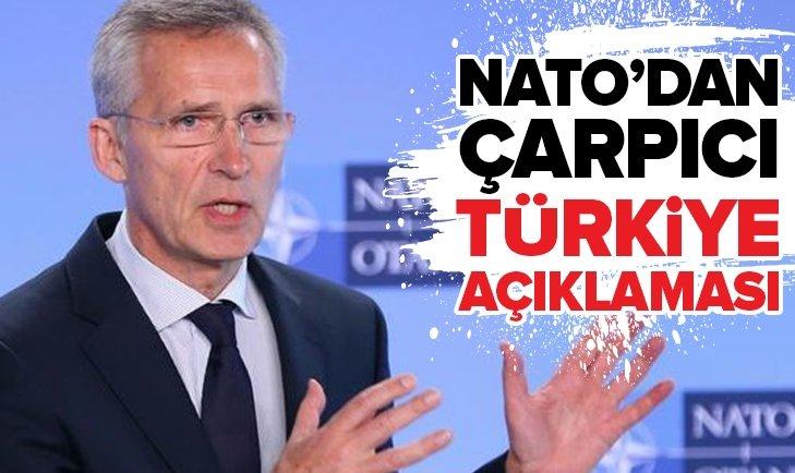 NATO'DAN ÇARPICI TÜRKİYE AÇIKLAMASI!