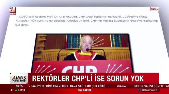 Rektörler CHP'li ise sorun yok!