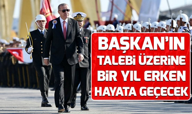 TCG Anadolu, Başkan Erdoğan'ın talebi üzerine erken teslim edilecek
