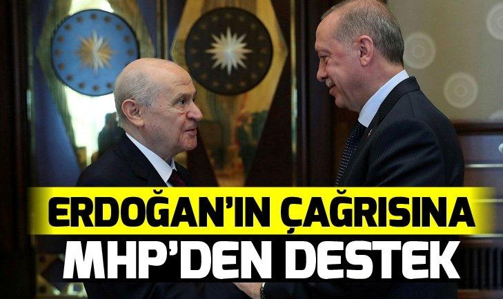 ERDOĞAN'IN SEÇİM KAMPANYASI ÇAĞRISINA MHP'DEN DESTEK