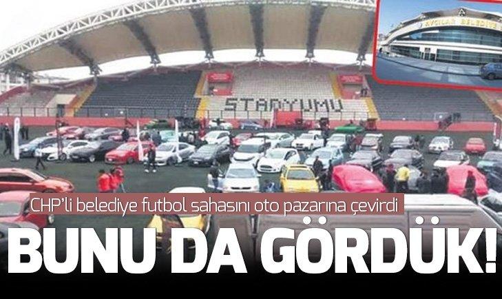 Bunu da gördük! CHP belediyesi Atatürk Stadı'nı oto pazarına çevirdi!