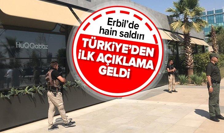 ERBİL'DEKİ SALDIRIYLA İLGİLİ DIŞİŞLERİ BAKANLIĞI'NDAN AÇIKLAMA
