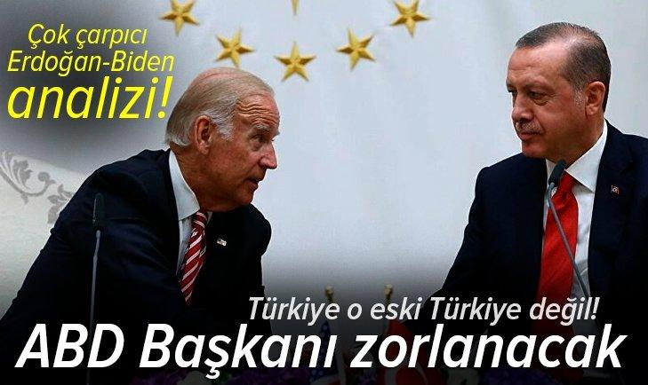 Reuters'tan çarpıcı Erdoğan-Biden analizi: Türkiye o eski Türkiye değil! ABD Başkanı zorlanacak