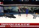 ABD yapımı F-35 mi Rus yapımı SU-57 mi? İşte iki uçağın özellikleri  Video