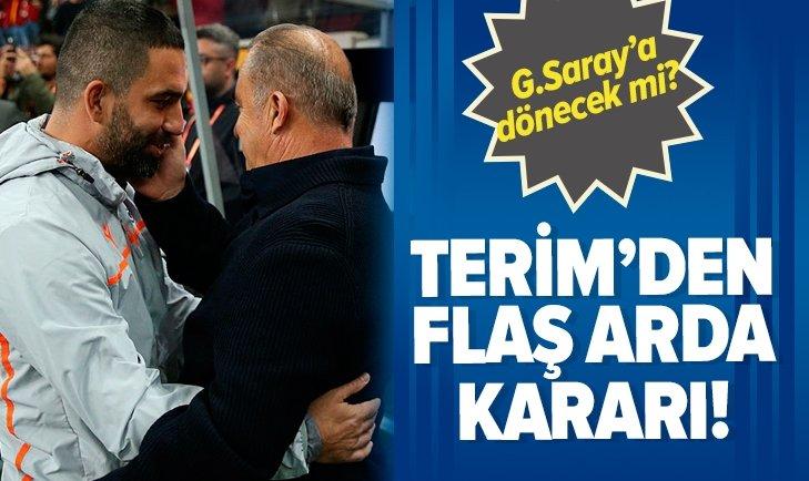 FATİH TERİM'DEN FLAŞ ARDA TURAN KARARI!