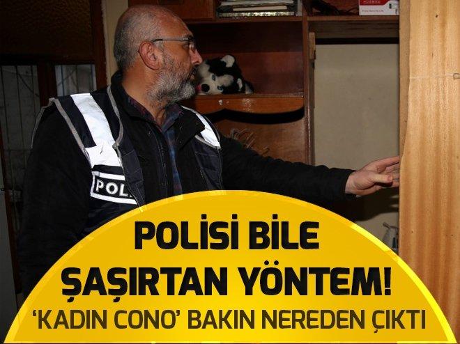 POLİSİ BİLE ŞAŞIRTAN YÖNTEM! BAKIN 'KADIN CONO' NEREDEN ÇIKTI