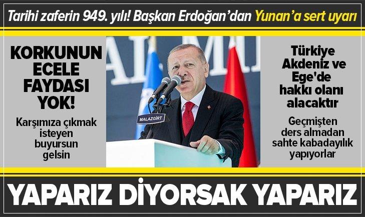 Başkan Erdoğan'dan Yunanistan'a çok sert tepki!