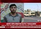 Son dakika: Şehit diplomatın katili yakalandı! İşte ilk görüntü |Video