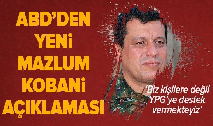 ABD'DEN YENİ 'MAZLUM KOBANİ' AÇIKLAMASI!