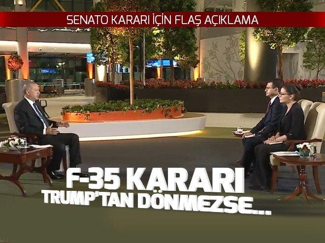 Cumhurbaşkanı Erdoğan'dan flaş F-35 açıklaması