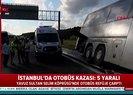 Yavuz Sultan Selim Köprüsü'nde yolcu otobüsü kaza yaptı | Video