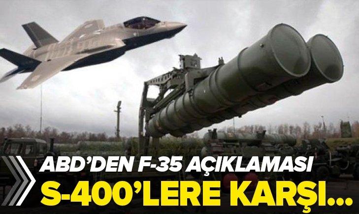 ABD'DEN F-35 AÇIKLAMASI! S-400'LERE KARŞI...