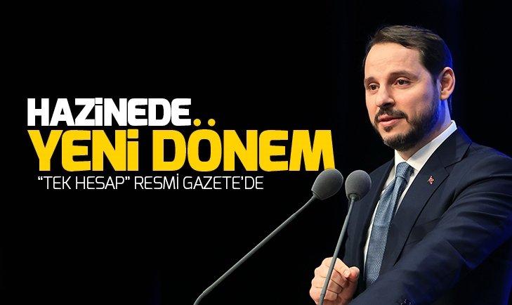 HAZİNEDE 'TEK HESAP' DÖNEMİ
