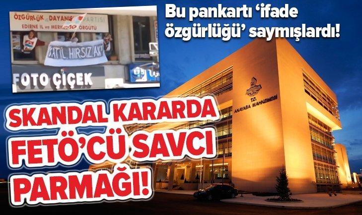 AYM, FETÖ'cü duruşma savcısının kararlarını esas almış!