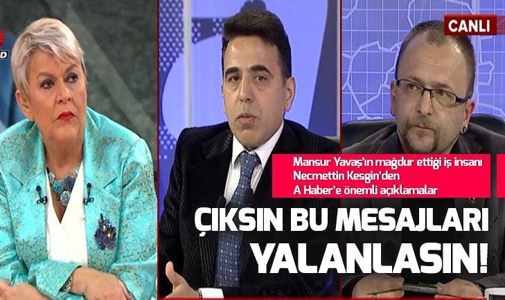 Son dakika: Mansur Yavaş'ın mağdur ettiği iş insanı Necmettin Kesgin A Haber'e konuştu