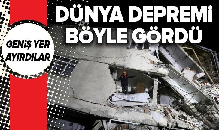DÜNYA ELAZIĞ'DAKİ DEPREMİ BÖYLE GÖRDÜ!