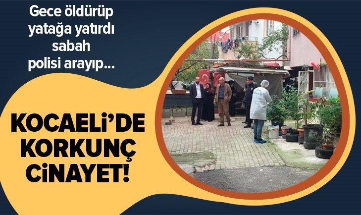 KOCAELİ'DE KORKUNÇ CİNAYET! TARTIŞTIĞI EŞİNİ ÖLDÜRÜP POLİSE HABER VERDİ