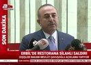 Son dakika: Dışişleri Bakanı Mevlüt Çavuşoğlu'ndan Erbil'deki saldırıyla ilgili açıklama |Video