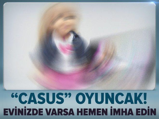 EVİNİZDE BU 'OYUNCAK' VARSA HEMEN İMHA EDİN!