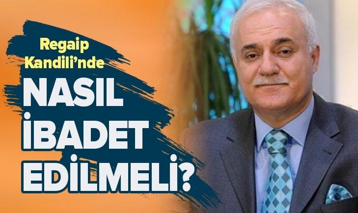 HATİPOĞLU'NDAN 'REGAİP KANDİLİ NAMAZI' AÇIKLAMASI