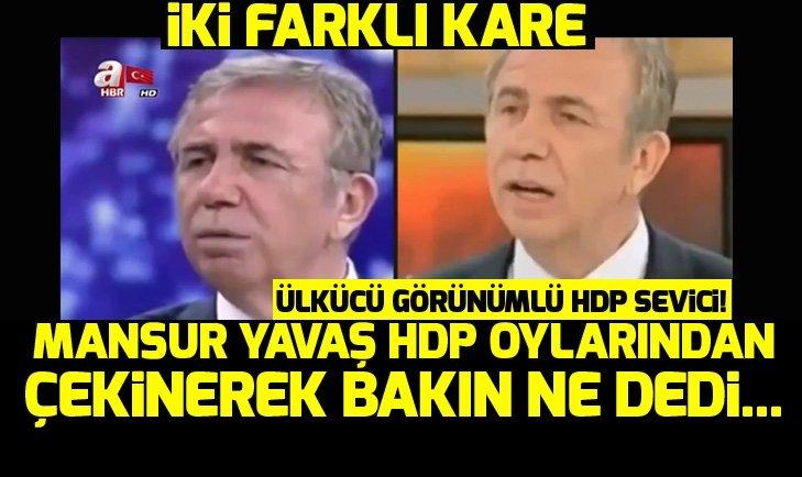 Mansur Yavaş HDP oylarından çekinerek bakın ne dedi...