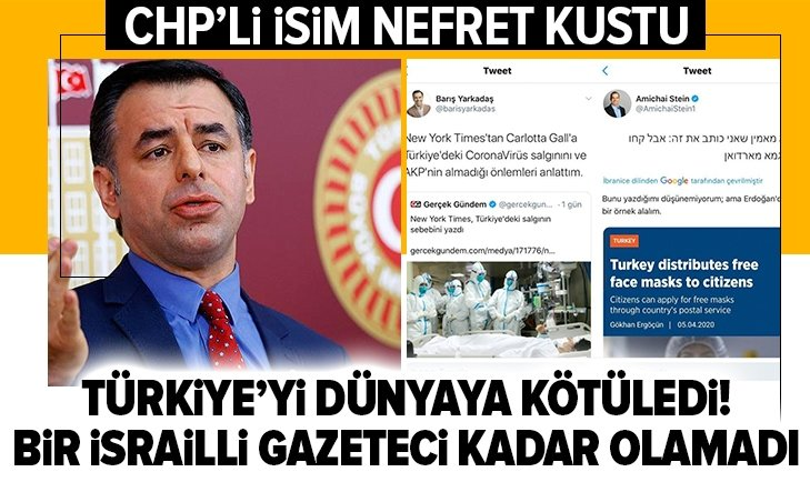 CHP'Lİ VEKİL YARKADAŞ İSRAİLLİ GAZETECİ KADAR OLAMADI!