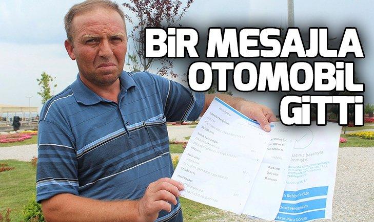 BİR MESAJLA OTOMOBİL GİTTİ!