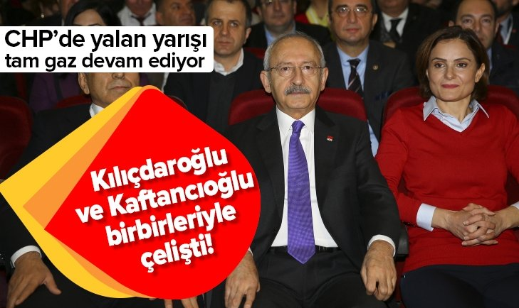 Kemal Kılıçdaroğlu ve Canan Kaftancıoğlu birbirleriyle çelişti!