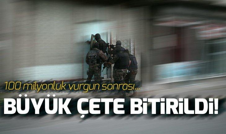 MERSİN'DEKİ ÇETE ÇÖKERTİLDİ! 65 GÖZALTI