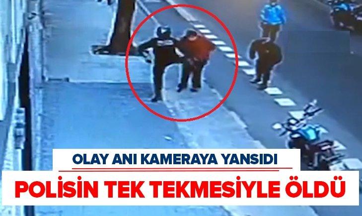POLİSİN TEKMESİYLE YERE YIĞILDI HAYATINI KAYBETTİ
