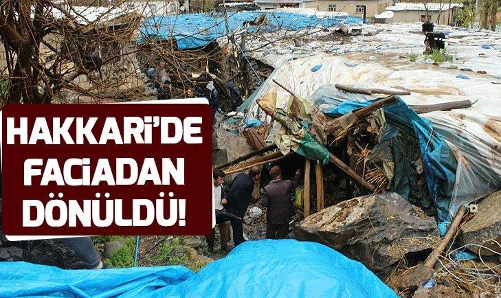 HAKKARİ'DE FACİADAN DÖNÜLDÜ