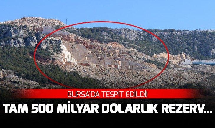 Bursa'da tespit edildi! Tam 500 milyar dolarlık rezerv...