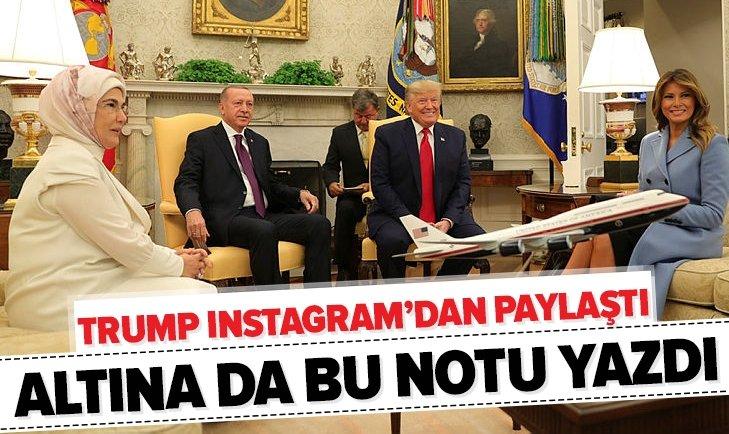 TRUMP INSTAGRAM'DAN PAYLAŞTI!