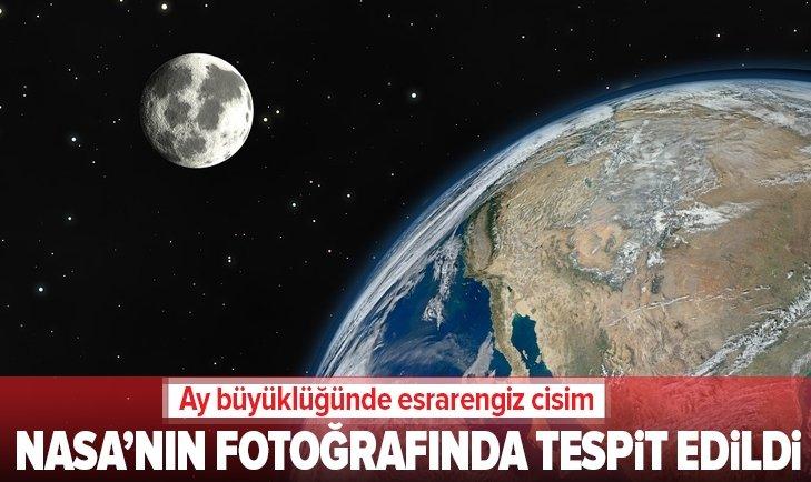NASA'NIN FOTOĞRAFINDA TESPİT EDİLDİ! ESRARENGİZ CİSİM...