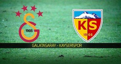 Galatasaray - Kayserispor CANLI